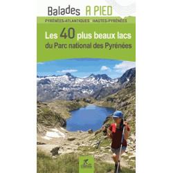 Les 40 plus beaux lacs du Parc National des Pyrénées - Chamina