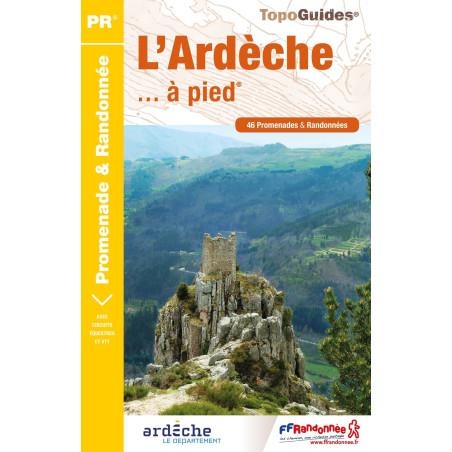 Achat Topo guide randonnées - L'Ardèche... à pied®  - FFRP D007