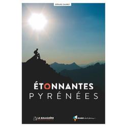 Etonnantes Pyrénees - Randoéditions