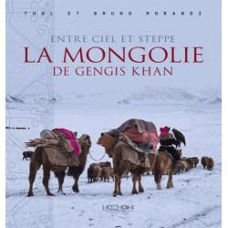 Entre ciel et steppe, la Mongolie de Gengis Khan - Hozhoni