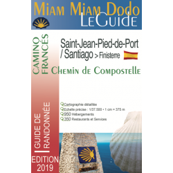 Saint-Jacques-de-Compostelle : Saint Jean Pied de Port - Santiago / Miam Miam Dodo