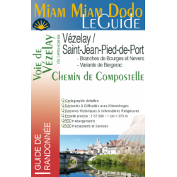 Saint-Jacques-de-Compostelle : Vezelay - St Jean Pied de Port / Miam Miam Dodo