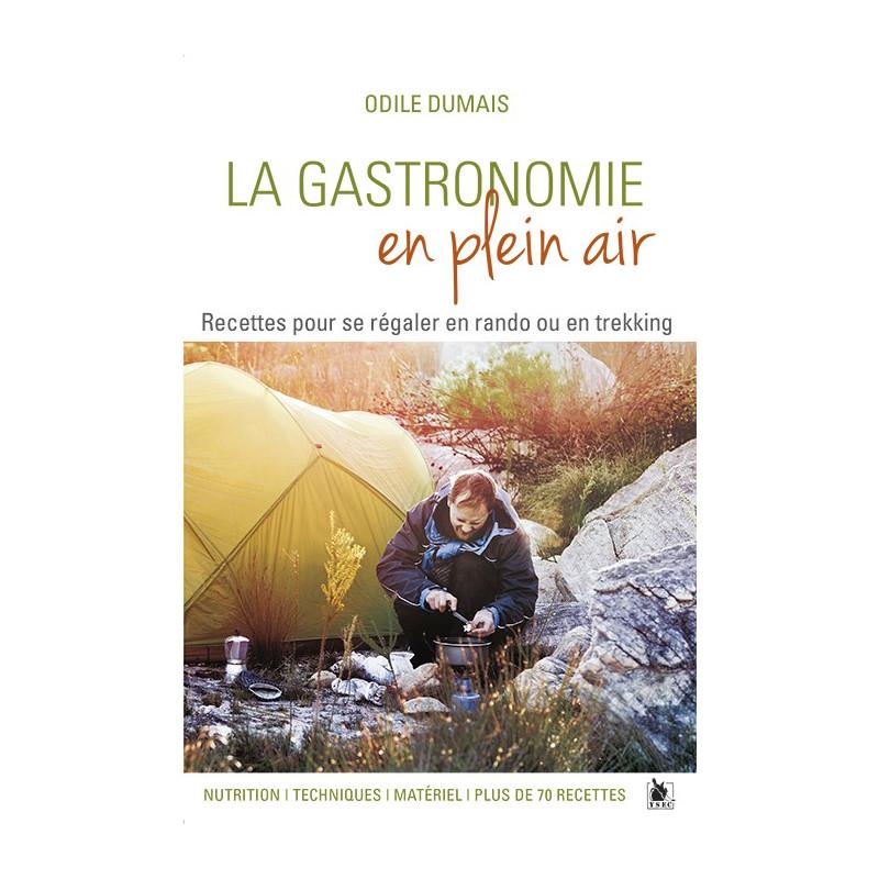 Achat livre La Gastronomie en plein air, Odile Dumais