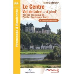 Topo guide randonnées - Le Centre Val de Loire à pied - FFRP RE11