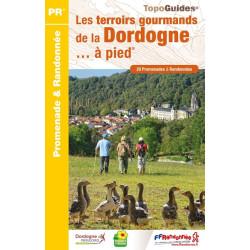Topo guide randonnées - Les terroirs gourmands de la Dordogne à pied - FFRP D241
