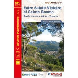 Topo guide randonnées - Entre Sainte-Victoire et Saint-Baume sentier provence, mines d'énergies - FFRP 1300