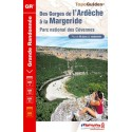 Achat Topo guide randonnées - Gorges de l'Ardèche à la Margeride - FFRP 407