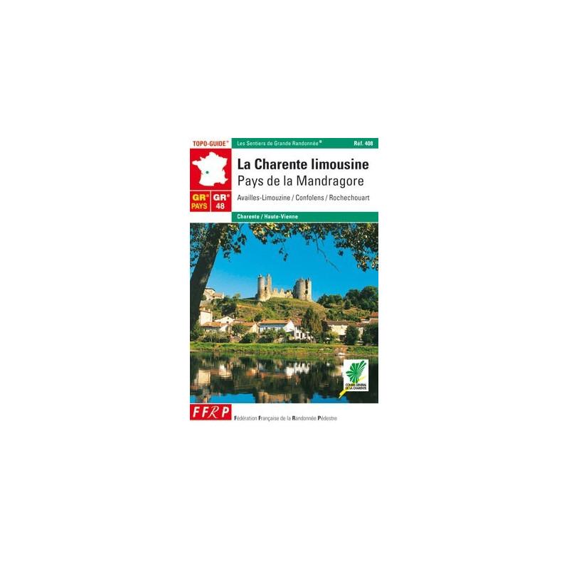 Achat Topo guide randonnées - La Charente Limousine : Pays de la Mandragore - FFRP 408