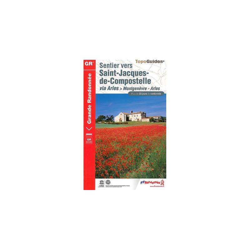 Achat Topo guide randonnées - Sentier vers Saint-Jacques-de-Compostelle : Montgenèvre - Arles - FFRP 6531