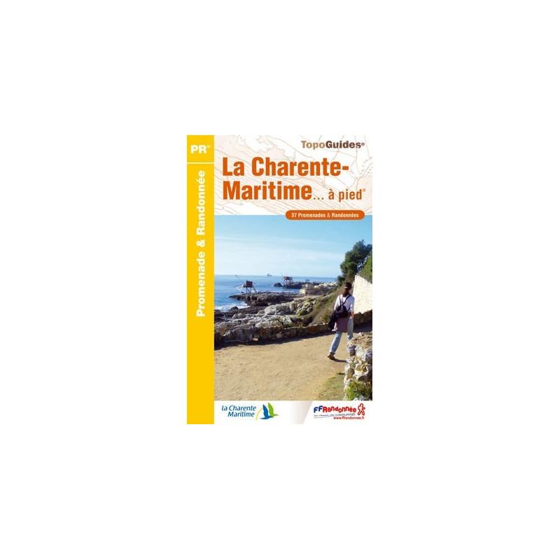 Achat Topo guide randonnées - La Charente-Maritime... à pied® - FFRP D017