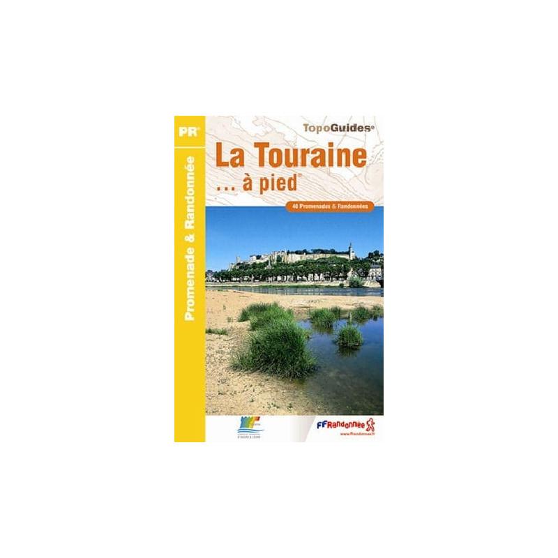 Achat Topo guide randonnées - La Touraine... à pied®  - FFRP D037
