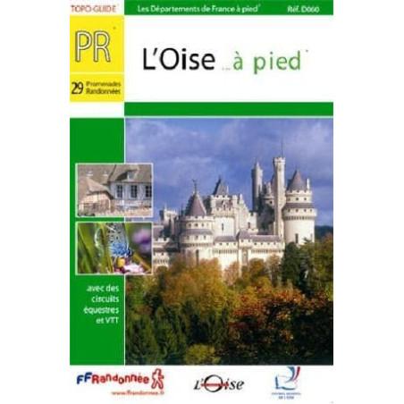 Achat Topo guide randonnées - L'Oise... à pied®  - FFRP D060