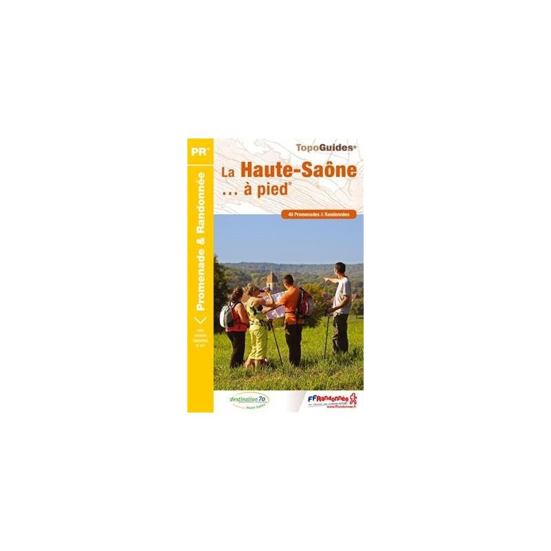 Achat Topo guide randonnées - La Haute-Saône... à pied®  - FFRP D070