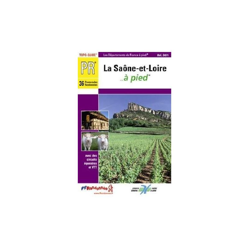 Achat Topo guide randonnées - La Saône-et-Loire... à pied®  - FFRP D072