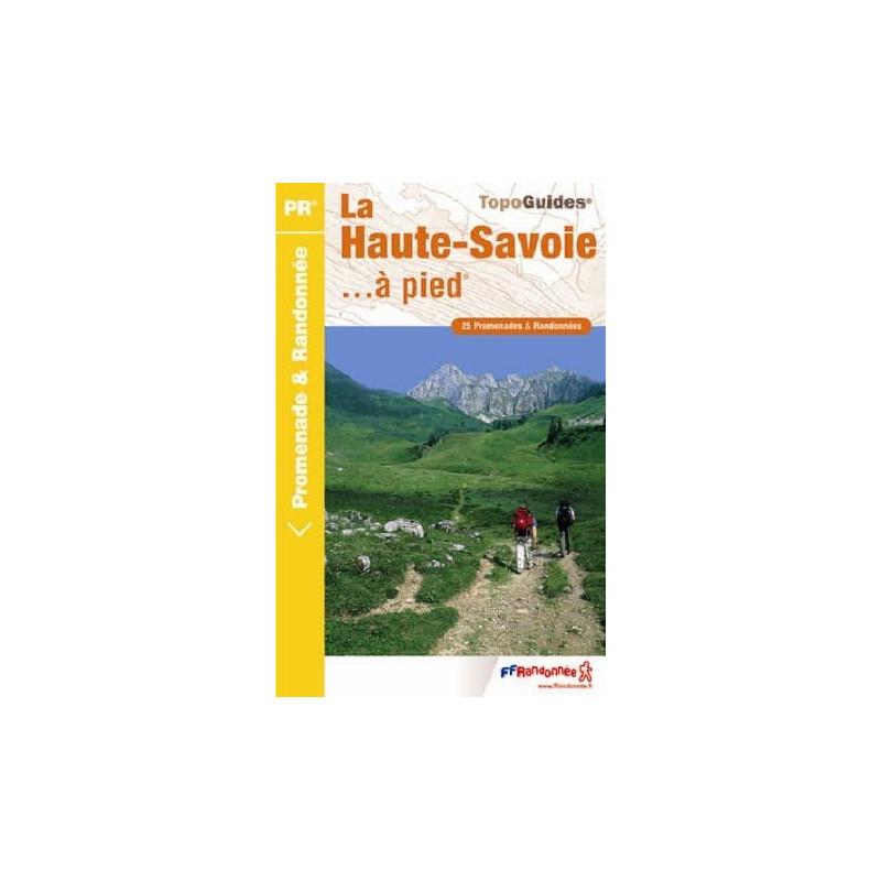Achat Topo guide randonnées - La Haute-Savoie... à pied®  - FFRP D074