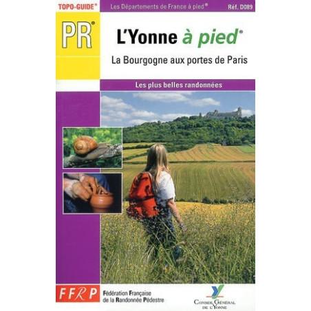 Achat Topo guide randonnées - L'Yonne... à pied®  - FFRP D089