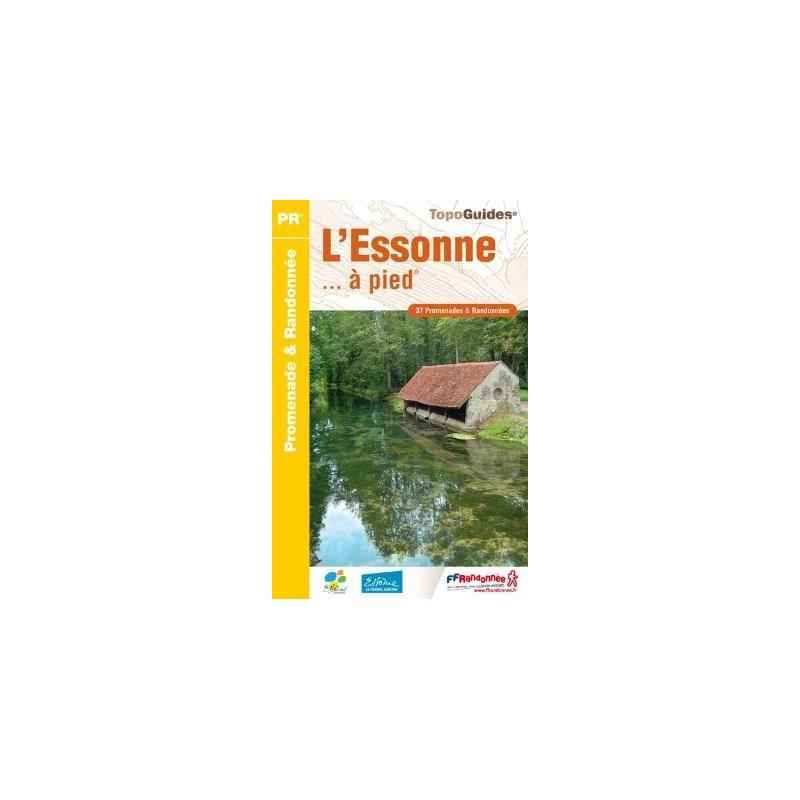 Achat Topo guide randonnées - L'Essonne... à pied® - FFRP D091