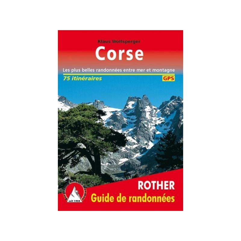 Achat Topo guide randonnées - Corse - 80 randonnées - Les plus belles randonnées entre mer et montagne - Rother
