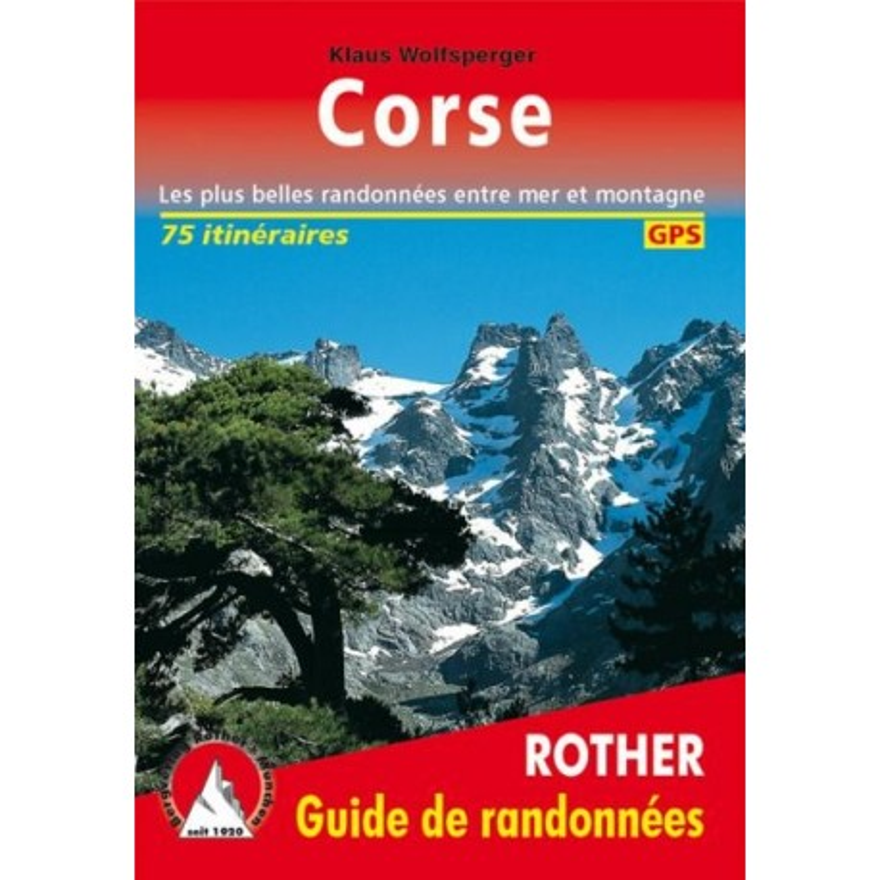Achat Topo guide randonnées - Corse - Les plus belles randonnées entre mer et montagne - Rother