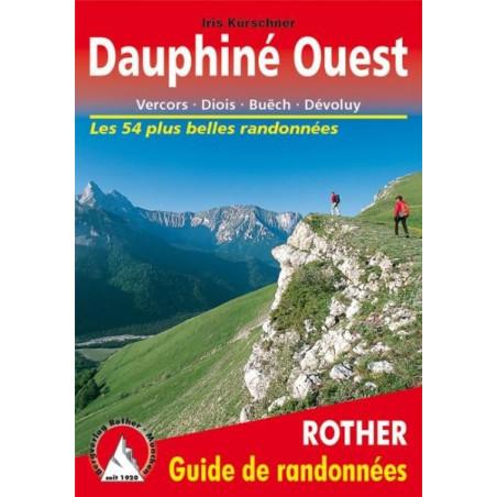 Achat Topo guide randonnées - Dauphiné Ouest - Vercors - Drôme provençale - Dévoluy - Rother édition