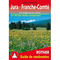 Achat Topo guide randonnées - Jura · Franche-Comté - Des Vosges au Lac Léman - Rother