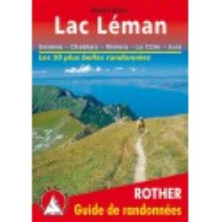 Achat Topo guide randonnées - Lac Léman - Genève - Chablais - Jura - Rother