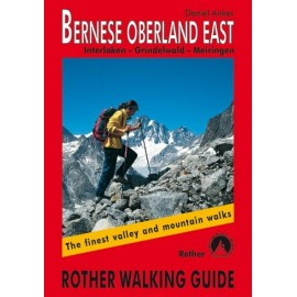 Achat Topo guide randonnées - Bernese Oberland East - Interlaken – Grindelwald - Rother édition