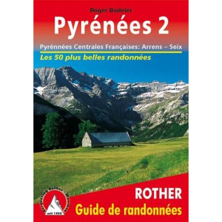 Achat Topo guide randonnées - Pyrénées Centrales Françaises : Arrens – Seix - Rother édition