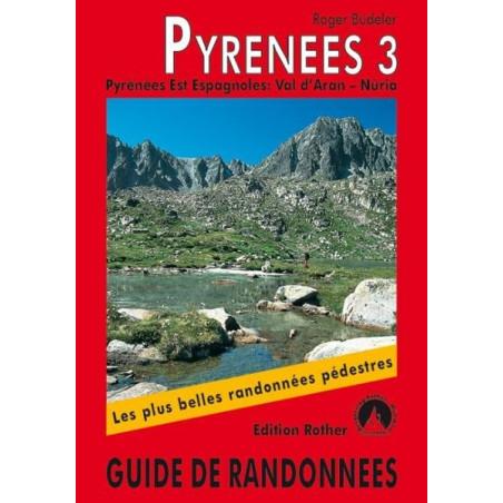 Achat Topo guide randonnées - Pyrénées 3 - Pyrénées Est Espagnoles : Val d'Aran - Núria - Rother édition