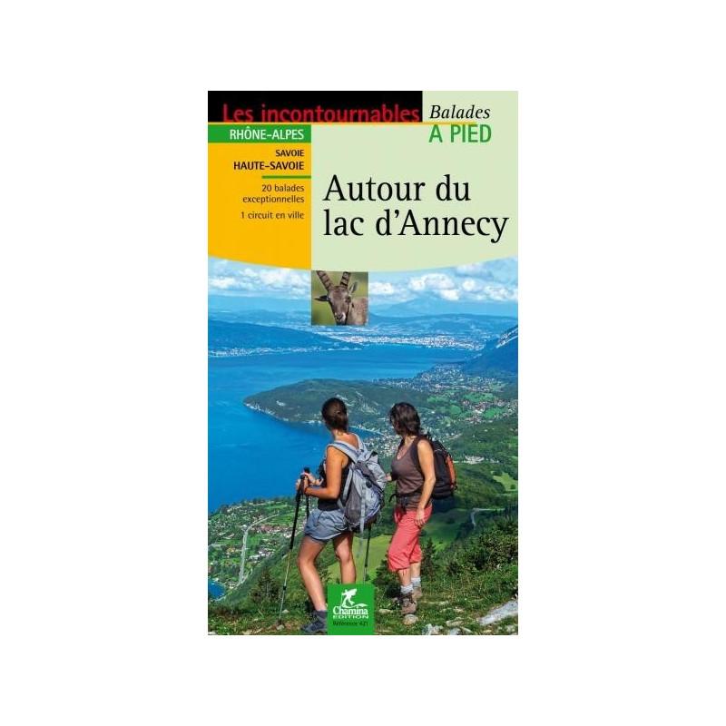Achat Topo guide randonnées - Autour du lac d'Annecy - Chamina