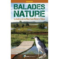 Achat Topo guide randonnées - Balades nature - La biodiversité du Mont-Saint-Michel à l'Adour - Randoéditions
