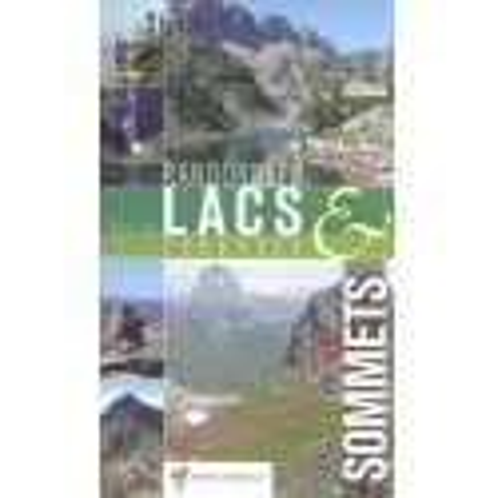 Achat Randonnées vers les lacs et sommets des Pyrénées - Randoéditions