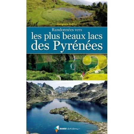 Achat Randonnées vers les plus beaux lacs des Pyrénées (vol.2) - Randoéditions