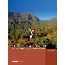 Achat Topo guide randonnées - L'Île de La Réunion, les plus belles courses et randonnées - Glénat