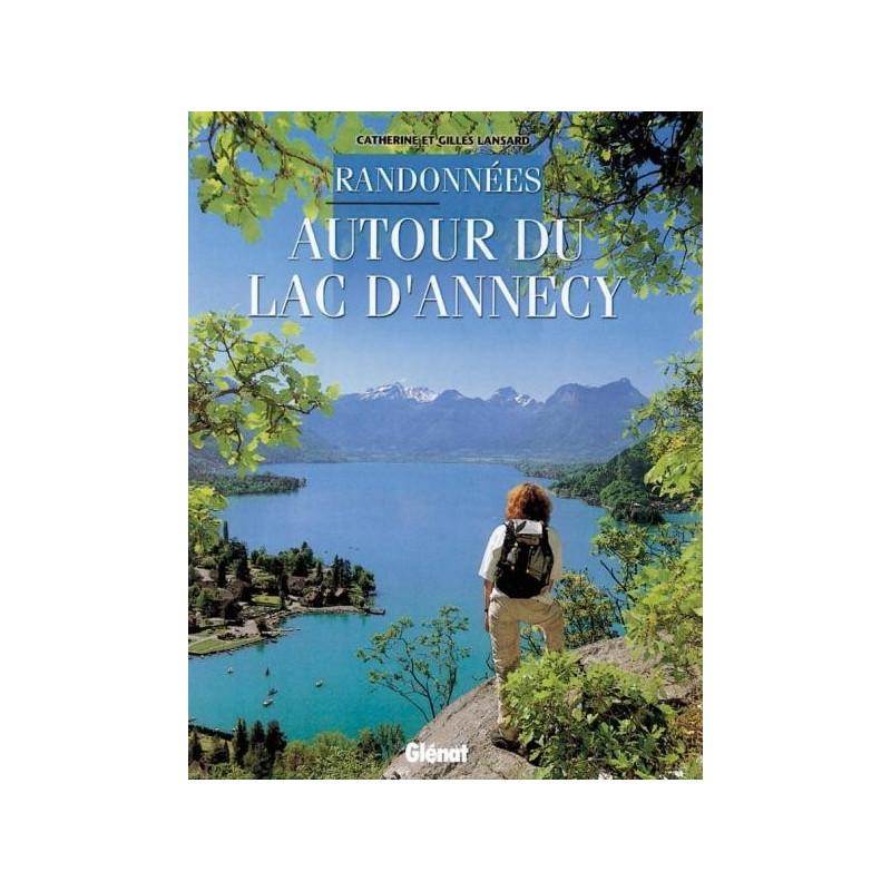 Achat Topo guide randonnées - Randonnées autour du lac d'Annecy  - Glénat