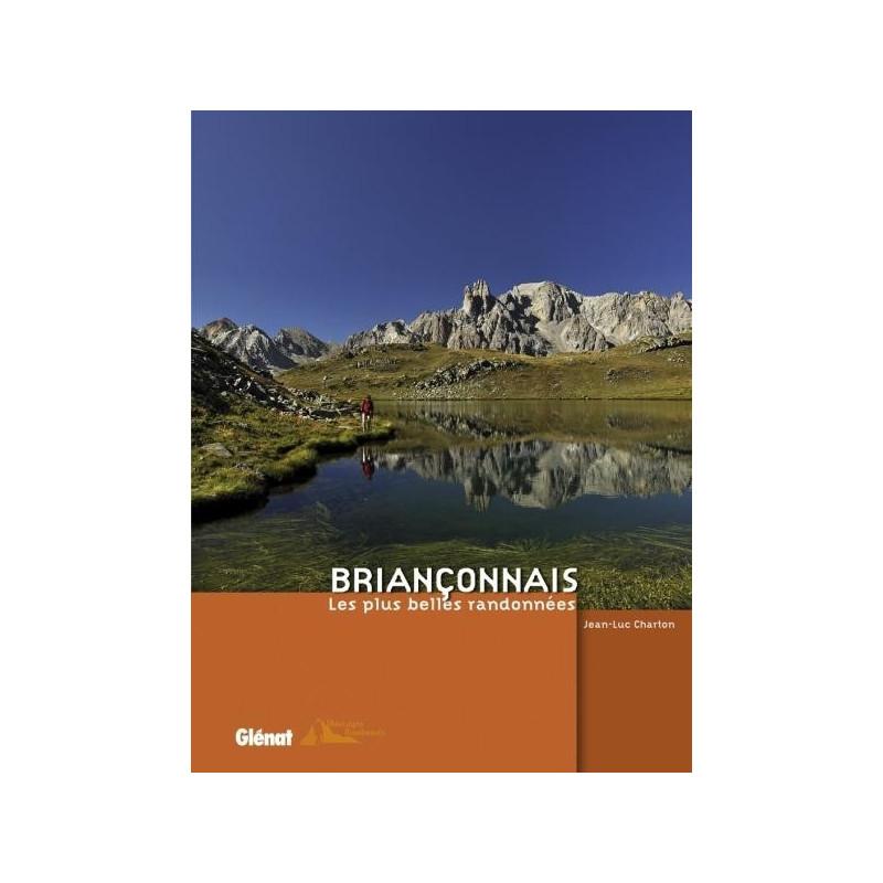 Achat Topo guide randonnées - Briançonnais - Les plus belles randonnées - Glénat