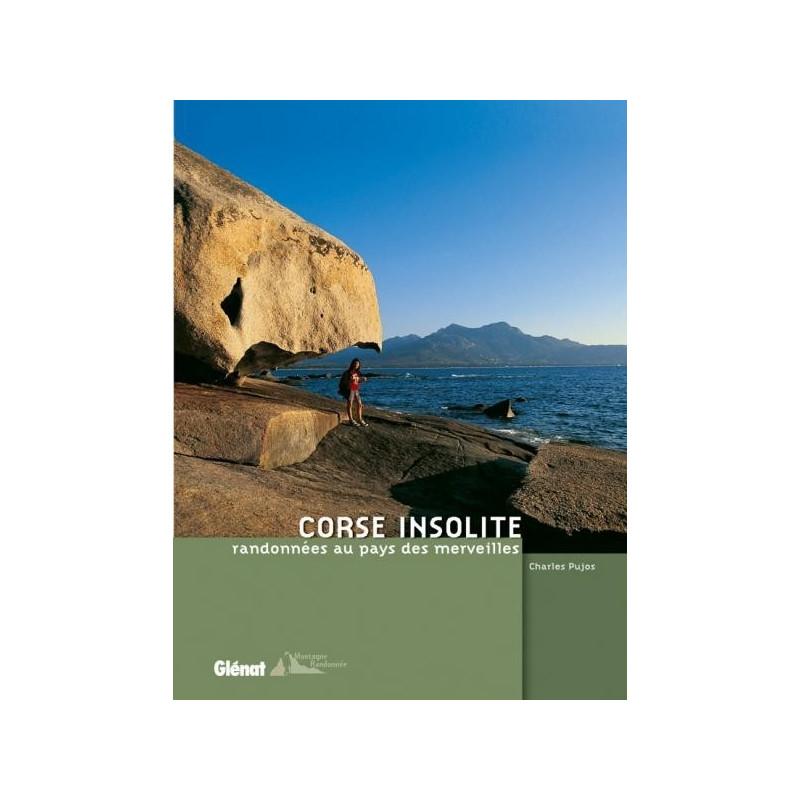 Achat Topo guide randonnées - Corse insolite, les plus belles randonnées - Glénat