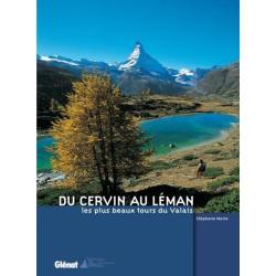 Achat Topo guide randonnées - Du Cervin au Léman, les plus beaux tours du Valais - Glénat