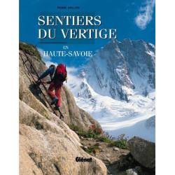 Achat Topo guide randonnées - Sentiers du vertige en Haute-Savoie - Glénat