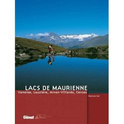 Achat Topo guide randonnées - Lacs de Maurienne - Vanoise, Lauzière, Arvan-Villards, Cerces - Glénat