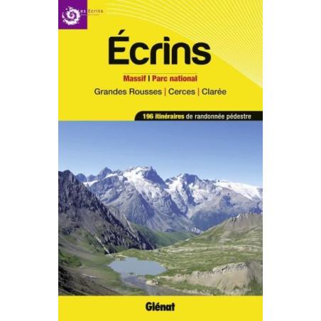 Achat Topo guide randonnées - Ecrins, massifs, parc national et grandes rousses, cerces, clarée - Glénat
