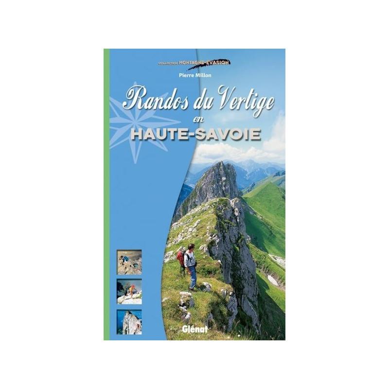 Achat Topo guide randonnées - Randos du Vertige en Haute-Savoie - Glénat