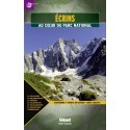 Achat Topo guide randonnées - Ecrins, au coeur du parc national - Glénat