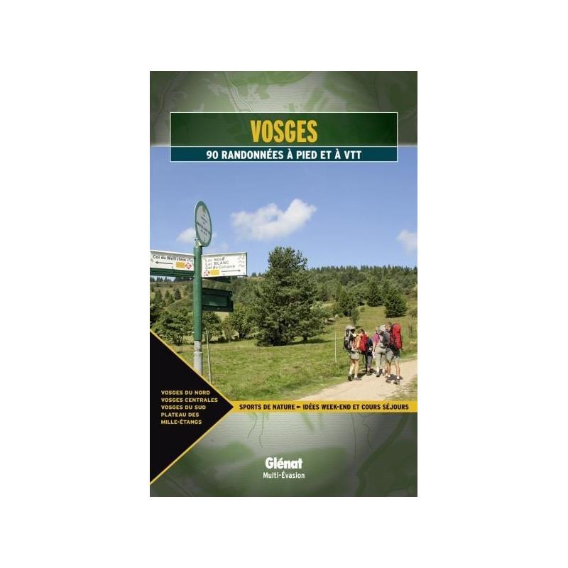 Achat Topo guide randonnées - Vosges - 90 randonnées à pied et à VTT - Glénat