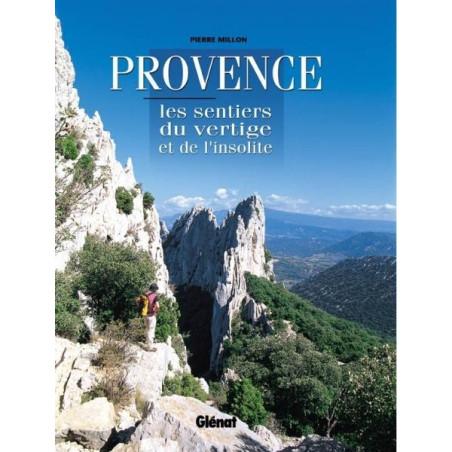 Achat Topo guide randonnées - Provence, les sentiers du vertige et de l'insolite - Glénat