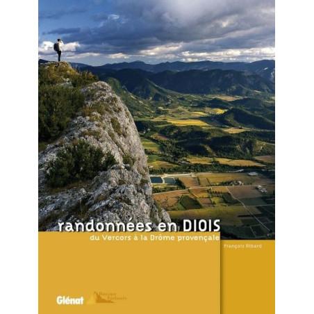 Achat Topo guide randonnées - Randonnées en Diois , du Vercors à la Drôme provençale - Glénat