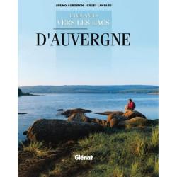 Achat Topo guide randonnées - Randonnées vers les lacs d'Auvergne - Glénat