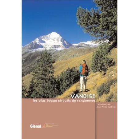 Achat Topo guide randonnées - Vanoise, les plus beaux circuits de randonnée - Glénat