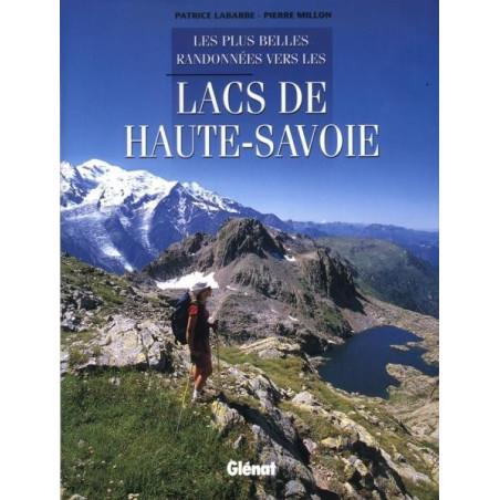 Achat Topo guide randonnées - Les plus belles randonnées vers les lacs de Haute-Savoie - Glénat