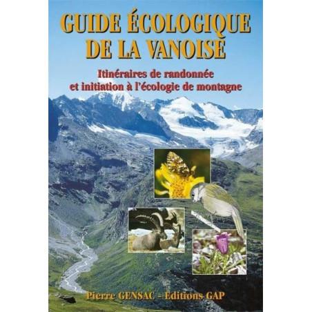 Achat Topo guide randonnées - Guide écologique de la Vanoise - Gap